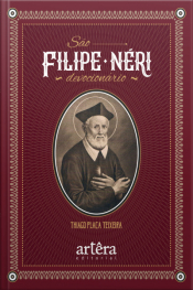 São Filipe Néri: Devocionário