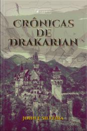 Crônicas De Drakarian: Caos