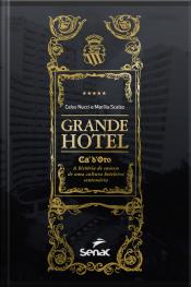 Grande Hotel Ca'd'oro: A História De Sucesso De Uma Cultura Hoteleira Centenária