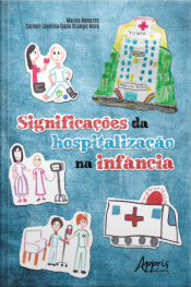 Significações Da Hospitalização Na Infância