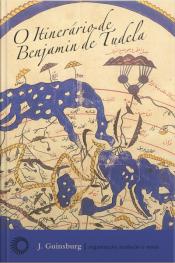 O Itinerário De Benjamim De Tudela