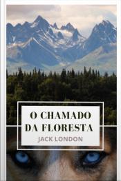 O Chamado Da Floresta - Nova Edição