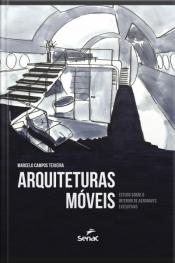 Arquiteturas Móveis: Estudo Sobre O Interior De Aeronaves Executivas