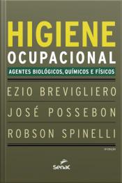 Higiene Ocupacional: Agentes Biológicos, Químicos E Físicos