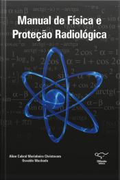 Manual De Física E Proteção Radiológica
