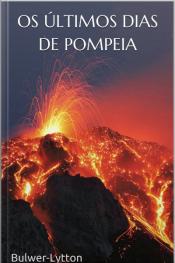 Os Últimos Dias De Pompeia