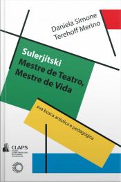 Sulerjitski: Mestre De Teatro, Mestre De Vida