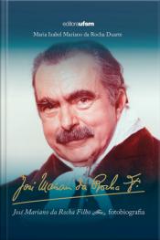 José Mariano Da Rocha Filho: Fotobiografia