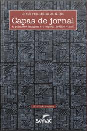 Capas De Jornal: A Primeira Imagem E O Espaço Gráfico Visual