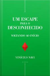 Um Escape Para O Desconhecido