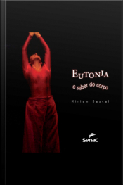 Eutonia: O Saber Do Corpo