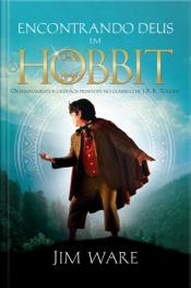 Encontrando Deus Em O Hobbit