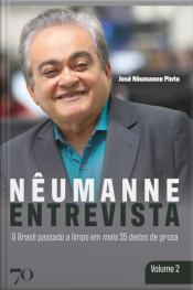 Nêumanne Entrevista: O Brasil Passado A Limpo Em Mais 35 Dedos De Prosa
