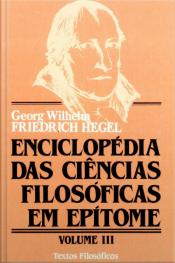 Enciclopédia Das Ciências Filosóficas Em Epítome