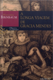 A Longa Viagem De Gracia Mendes