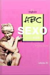 Abc Do Sexo: Para Elas