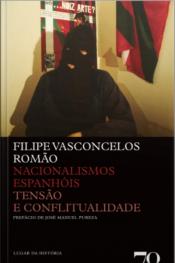 Nacionalismos Espanhóis: Tensão E Conflitualidade