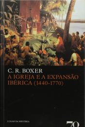 A Igreja E A Expansão Ibérica (1440-1770)