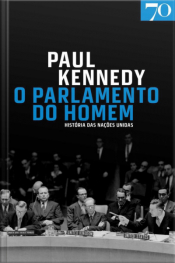 O Parlamento Do Homem: História Das Nações Unidas