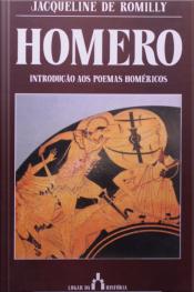Homero: Introdução Aos Poemas Homéricos