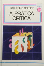 A Prática Crítica