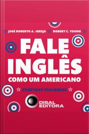 Fale Inglês Como Um Americano