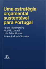 Uma Estratégia Orçamental Sustentável Para Portugal