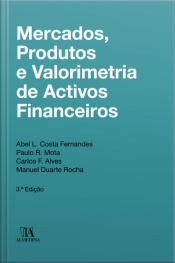 Mercados, Produtos E Valorimetria De Activos Financeiros