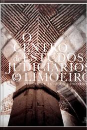 O Centro De Estudos Judiciários & O Limoeiro