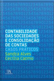 Contabilidade Das Sociedades E Consolidação De Contas: Casos Práticos