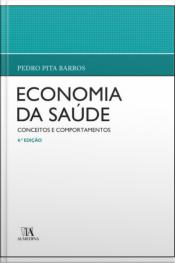 Economia Da Saúde: Conceitos E Comportamentos
