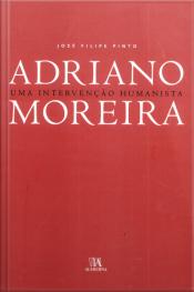 Adriano Moreira: Uma Intervenção Humanista