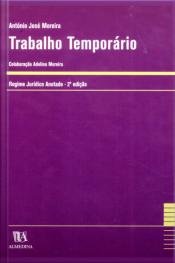Trabalho Temporário: Regime Jurídico Anotado