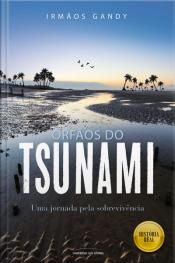 Órfãos do tsunami: uma jornada pela sobrevivência