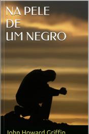 Na Pele De Um Negro