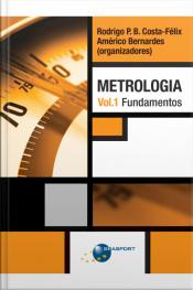 Metrologia Vol. 1: Fundamentos