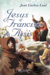 Jesus e Francisco de Assis