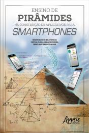 Ensino De Pirâmides Na Construção De Aplicativos Para Smartphones