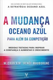 A Mudança Oceano Azul: Para Além Da Competição