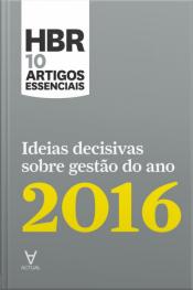 Ideias Decisivas Sobre Gestão Do Ano 2016