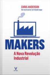 Makers: A Nova Revolução Industrial