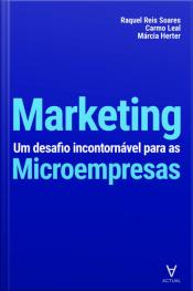 Marketing: Um Desafio Incontornável Para As Microempresas