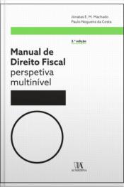 Manual De Direito Fiscal: Perspetiva Multinível