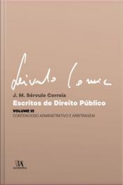 Escritos De Direito Público: Contencioso Administrativo E Arbitragem