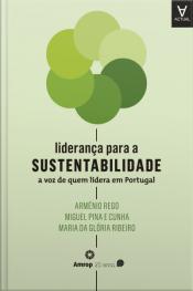 Liderança Para A Sustentabilidade: A Voz De Quem Lidera Em Portugal