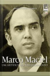 Marco Maciel: Um Artífice Do Entendimento: Coleção Memória