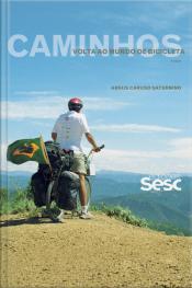 Caminhos: Volta Ao Mundo De Bicicleta