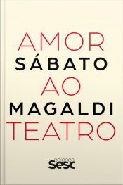 Amor Ao Teatro: Sábato Magaldi