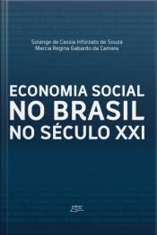 Economia Social No Brasil No Século Xxi