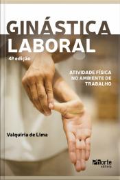 Ginástica Laboral: Atividade Física No Ambiente De Trabalho